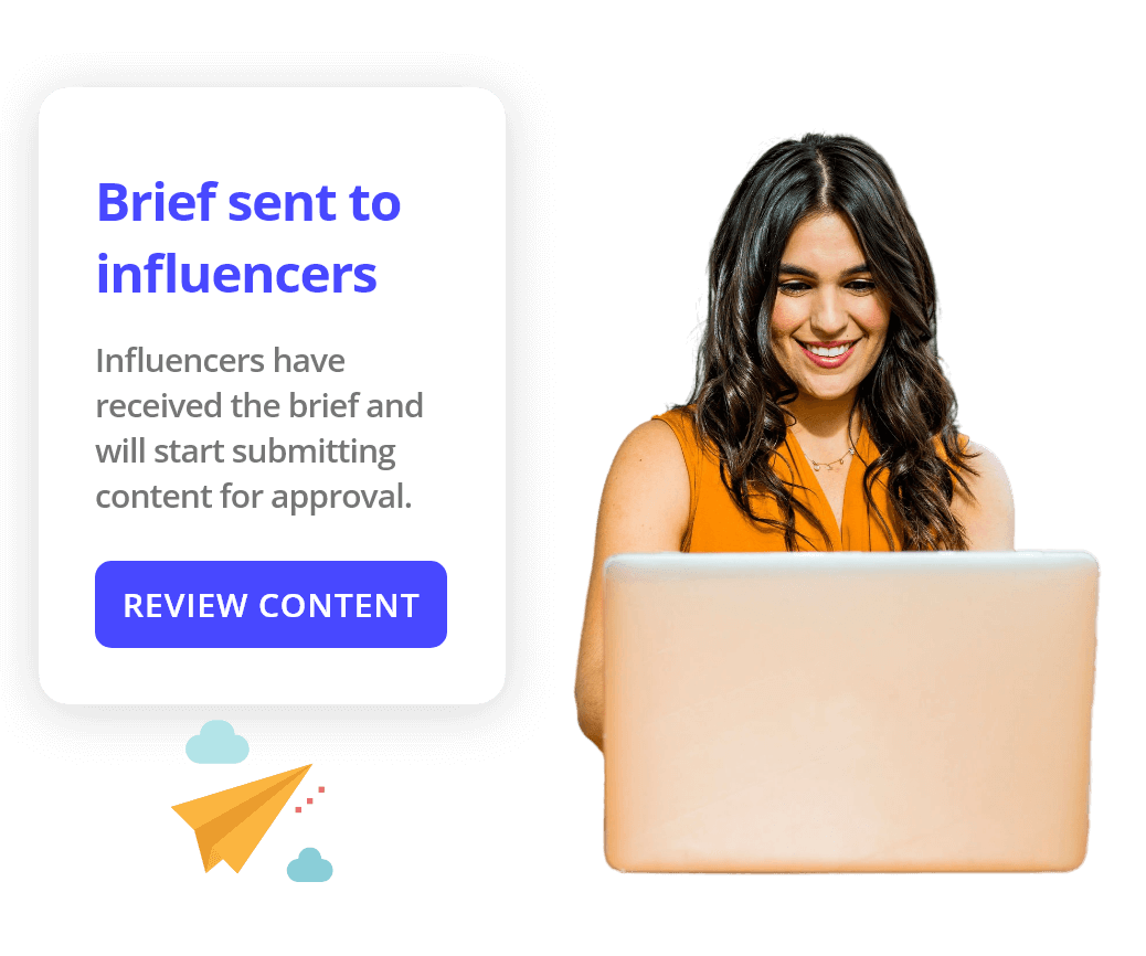 From a list of thousands of influencers shortlist, send briefs, communicate, check and approve their content.
